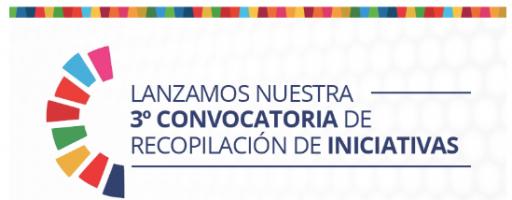 3ra Convocatoria de recopilación de iniciativas para la Plataforma ODS