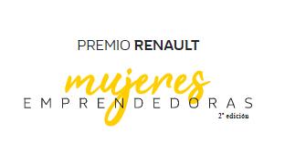 Premio Renault: Mujeres Emprendedoras